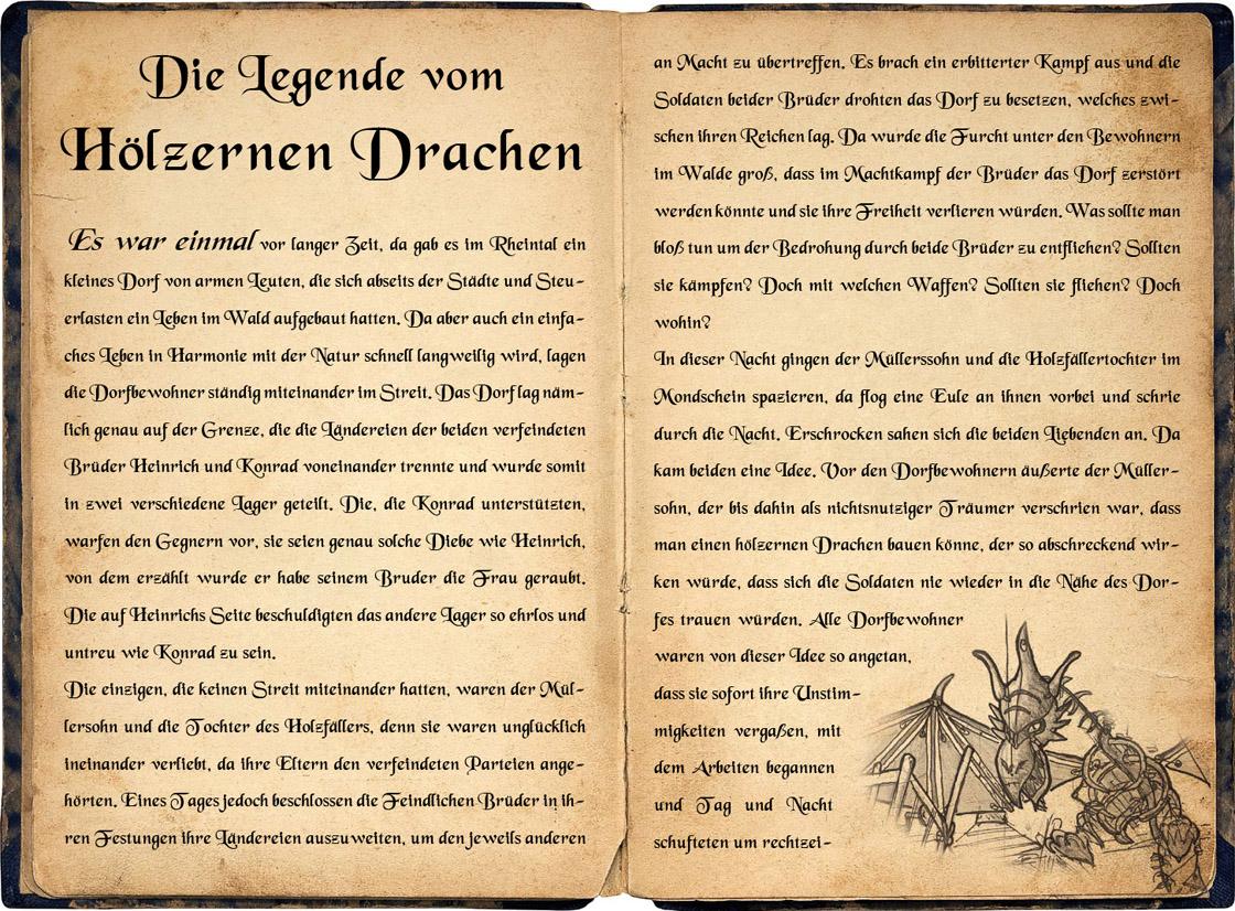 Legende des Hölzernen Drachen - Geschichte